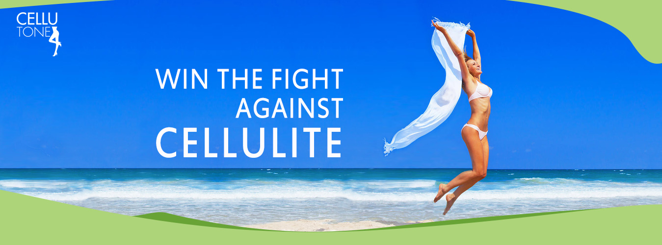 Win the fight against cellulite